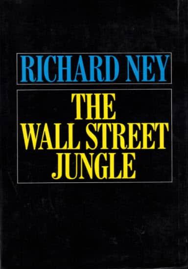 Richard Ney Wall St Jungle
